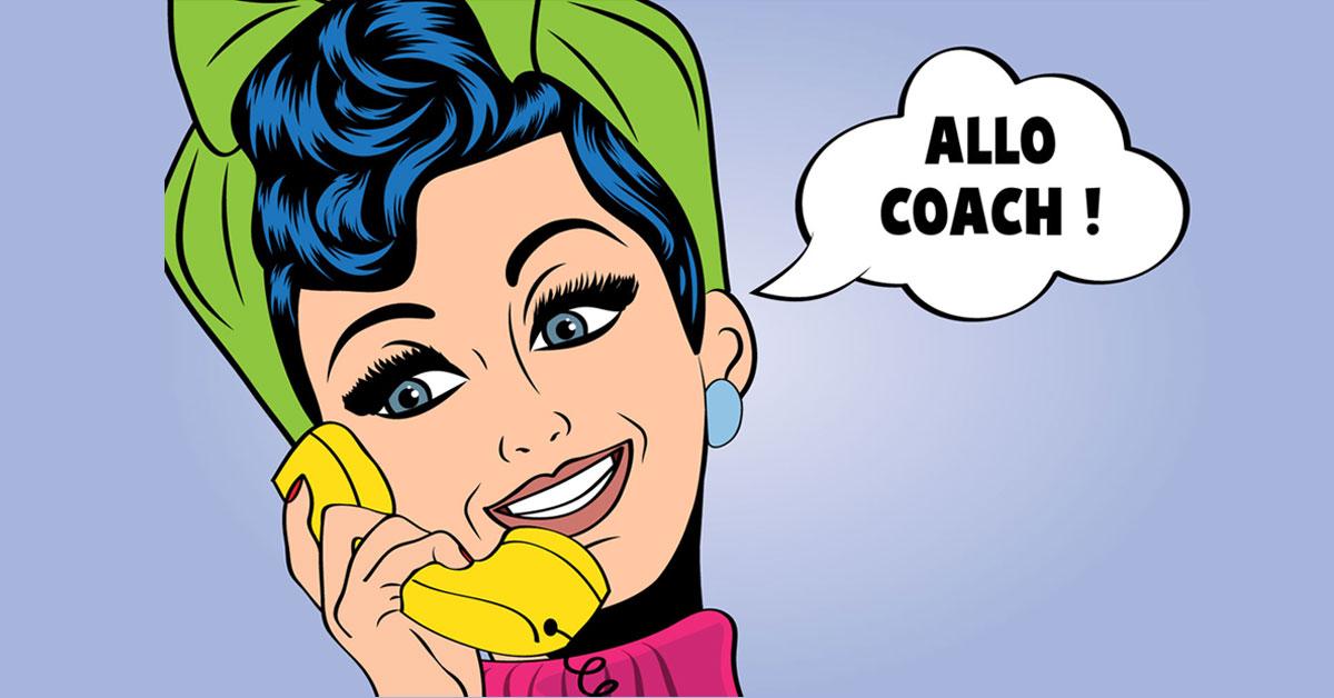 être rappelé par ton coach